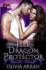 Her Dragon Protector (Alpha Protectors Book 6) Kindle Edition