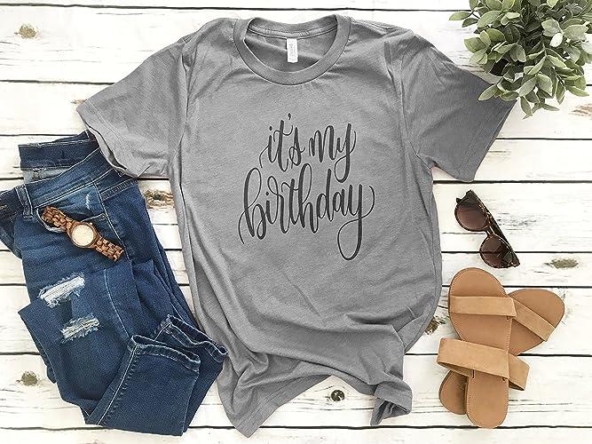 Its My Birthday Shirt For Women T
