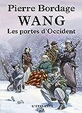 Les Portes d'Occident: Wang, T1