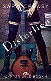 Distortion: Wynter Wild Book 5