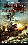 Blood In The Water: Destroyermen [Idioma Inglés]