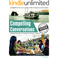 Compelling Conversations - Vietnam: Speaking Exercises for Vietnamese Learners of English
