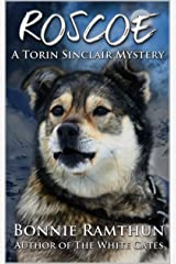 Roscoe: A Torin Sinclair Mystery (Torin Sinclair Mysteries Book 2) Kindle Edition