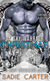 A Sky Warrior Christmas (Sky Warriors Book 3) (English Edition)