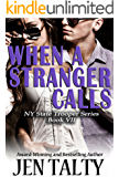 When A Stranger Calls (New York State Trooper Series Book 7)