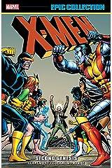 X-Men Epic Collection: Second Genesis (Uncanny X-Men (1963-2011) Book 5) Kindle Edition