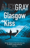 Glasgow Kiss: Book 6 in the million-copy bestselling series (Detective Lorimer Series)
