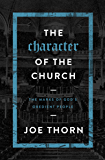 The Character of the Church: The Marks of God's Obedient People