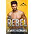 The Rebel (The Rockwell Legacy Book 1)