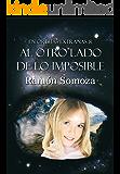 Al otro lado de lo imposible (En órbitas extrañas nº 8) (Spanish Edition)