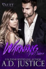 Warning: Part Three (The Vault Book 3) Kindle Edition