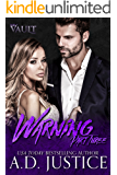 Warning: Part Three (The Vault Book 3)