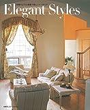 Elegant Styles―洋書のように優雅で美しいインテリア (別冊PLUS1 LIVING)
