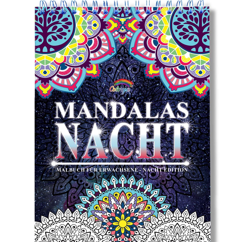 Nacht Mandala Malbuch Für Erwachsene Mit Anti Stress Wirkung  Das Besondere Spiral Ausmalbuch Von Colorya Auf Schwarzem Hintergrund Auf A4 Künstlerpapier Und Ohne Durchdrücken
