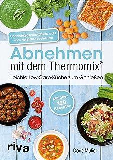 Abnehmen Leicht Gemacht Weight Watcher Mit Dem Thermomix Amazon De