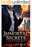 Immortal Secrets: A Depraved Gods Novel