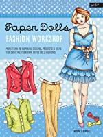 Paper Dolls Fashion Workshop: More Than 40
