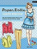 Paper Dolls Fashion Workshop: More than 40