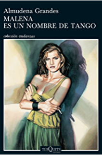 Malena es un nombre de tango (Volumen independiente nº 1) (Spanish Edition)