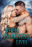 Where Darkness Lives (Guardians Of Eternity)