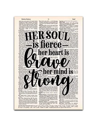 Dictionary Page Art Print Her Soul is Fierce 8x11 UNFRAMED Her Mind is Strong Her Heart is Brave