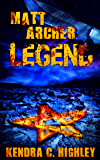Matt Archer: Legend (Matt Archer #3)