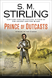 Prince of Outcasts (A Novel of the Change)