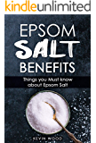 Epsom Salt Benefits: Things you Must Know About Epsom Salt, DIY Remedies For Beauty, Health, Garden, Weight Loss, Pain Relief (Home Remedies)