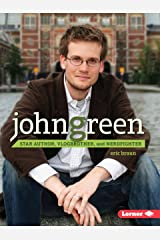 John Green: Star Author, Vlogbrother, and Nerdfighter (Gateway Biographies) Paperback