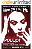 When You Find Me (Detective Rhiannon McVee Crime Mystery Book 2)