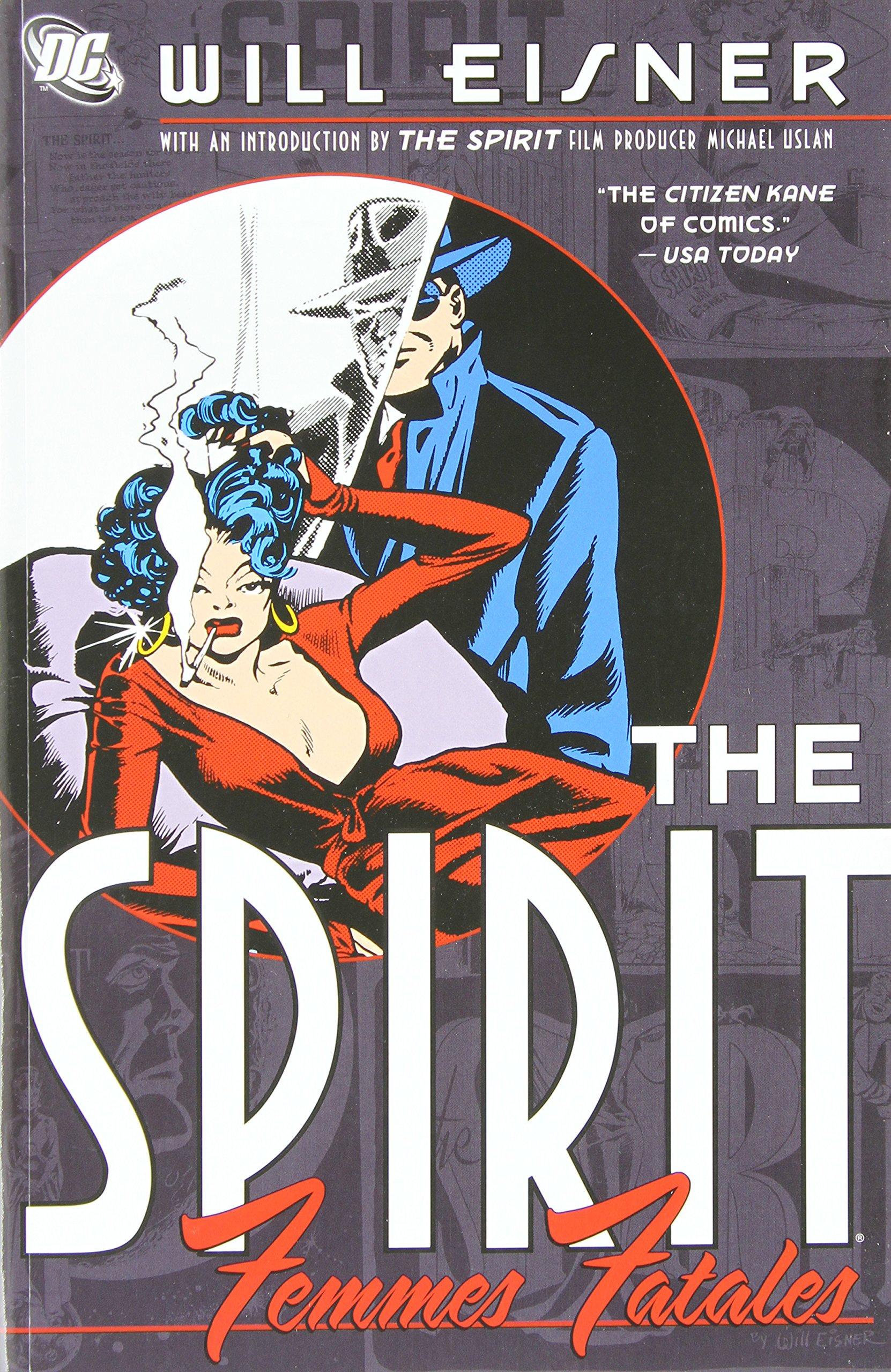 Read Online The Spirit: Femmes Fatales (Spirit (DC Comics)) PDF ePub fb2 book