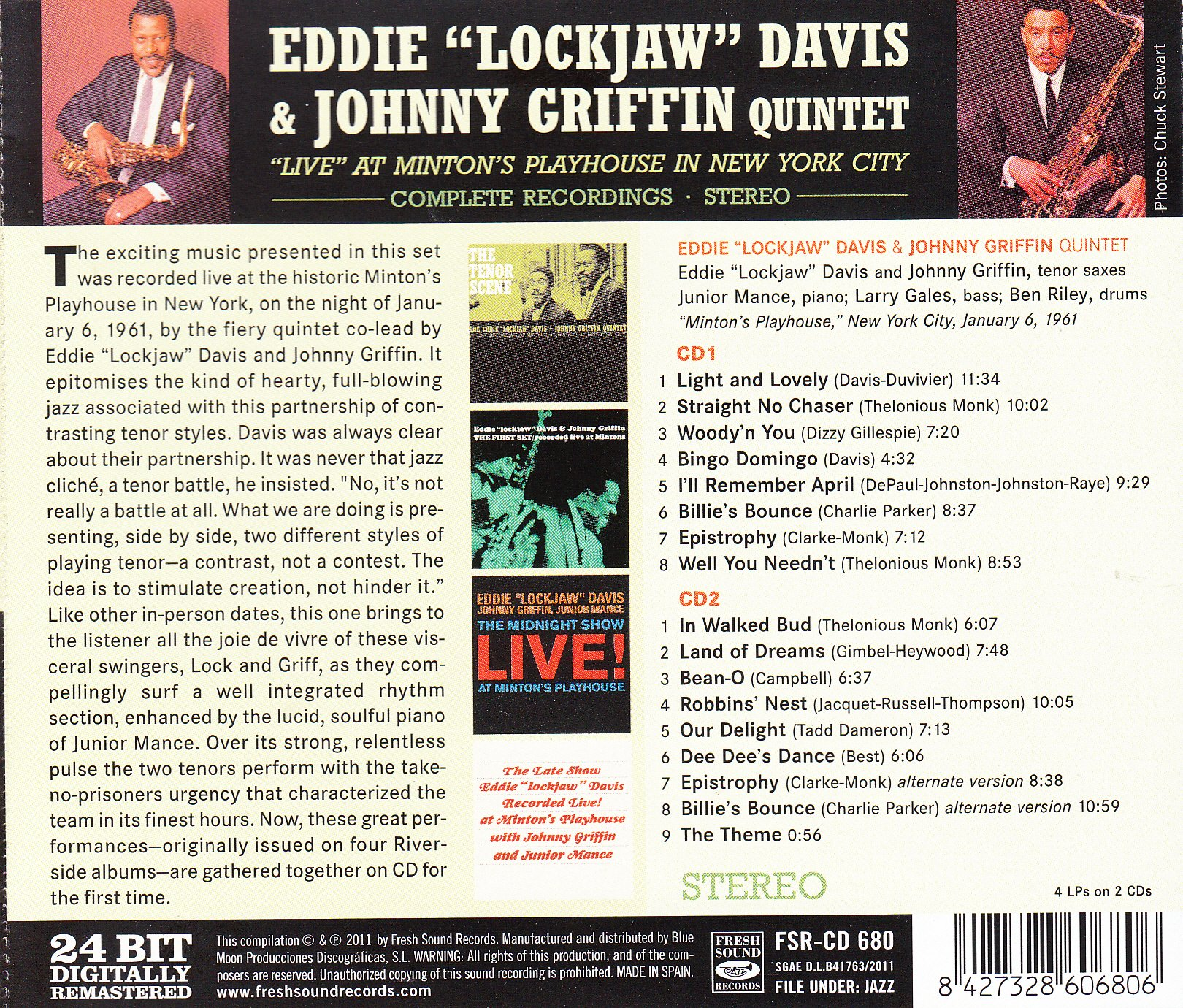 Eddie Lockjaw Davis & Johnny Griffin Quintet. Live at Mintons Playhouse in New York City. Complete Recordings by Fresh Sound Records (FSRCD 680)