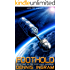 Foothold: The Story of Mankind's First Expedition to the Stars