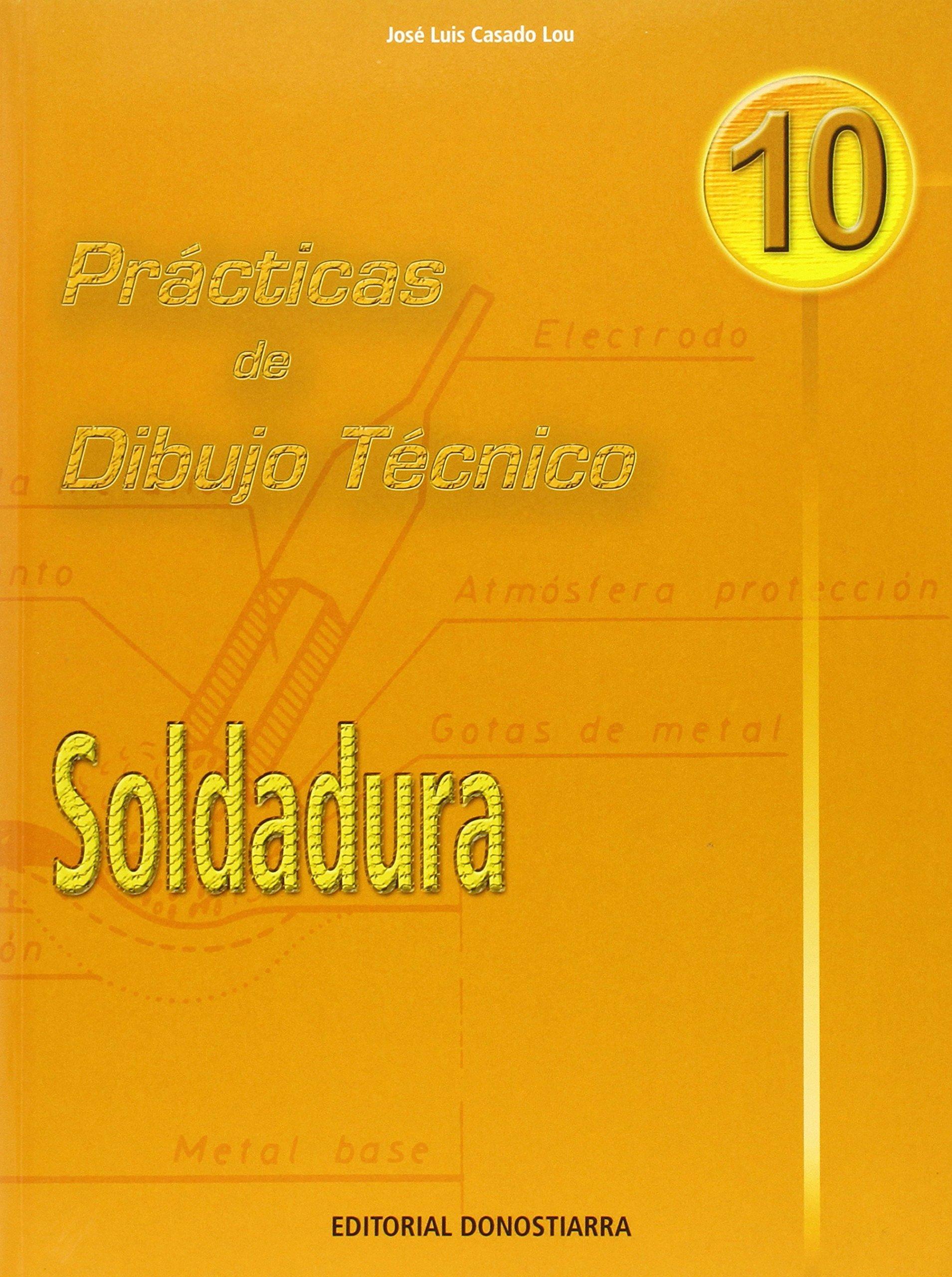 P.D.T. N 10: Soldadura. (Spanish) Paperback – 2006
