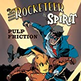img - for Rocketeer/The Spirit: Pulp Friction! (Issues) (4 Book Series) book / textbook / text book
