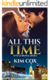 All This Time (Style & Profile Series Book 1) (English Edition)