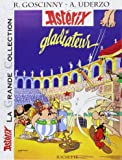 Asterix, la grande collection/Asterix gladiateur