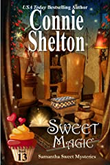 Sweet Magic: A Sweet's Sweets Bakery Mystery (Samantha Sweet Mysteries Book 13) Kindle Edition