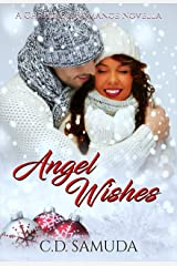 Angel Wishes: A Second Chance Christmas Romance Kindle Edition