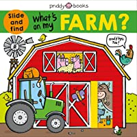 What's on My Farm?: A Slide-And-Find Book with Flaps (What's In My?)