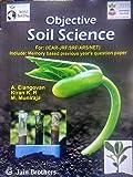 Objective Soil Science for (ICAR-JRF/SRF/ARS/NET)