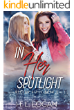 In Her Spotlight (Neeson Girls Book 2)