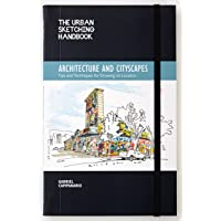 Architecture and Cityscapes (The Urban Sketching Handbook): Tips and Techniques for Drawing on Location