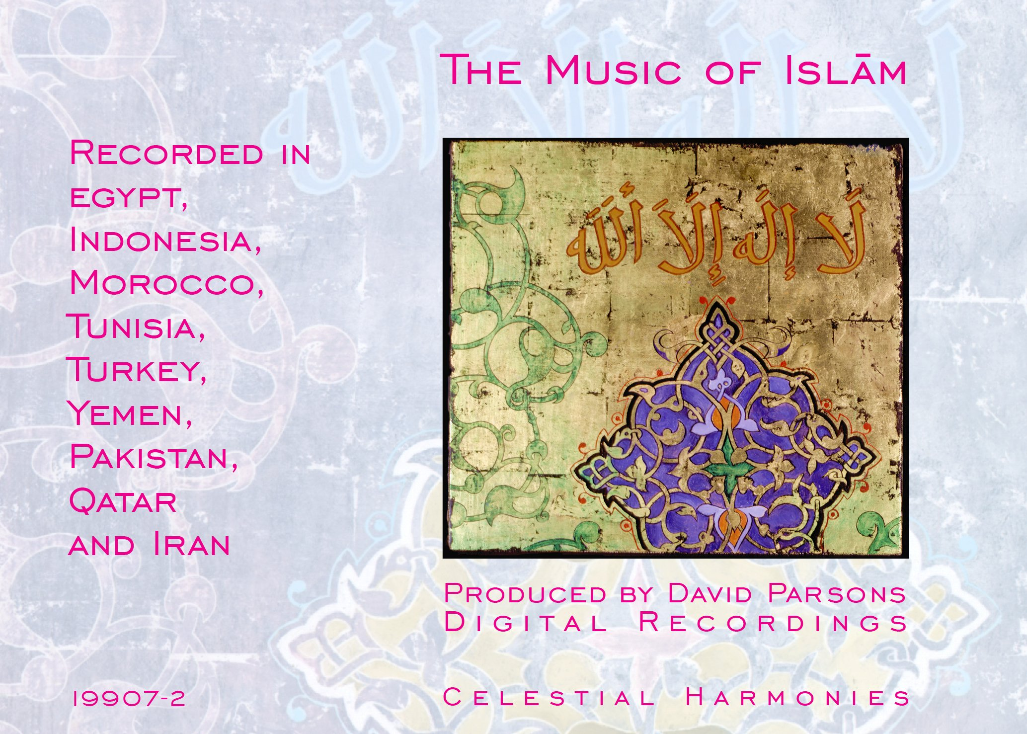The Music of Islam by Celestial Harmonies