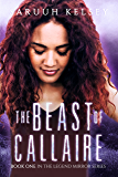 The Beast of Callaire: YA Urban Fantasy (The Legend Mirror Book 1)