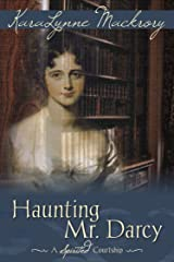 Haunting Mr. Darcy Kindle Edition