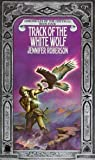 Chronicles of the Cheysuli: Track of the White Wolf: Book 4 (Daw Science Fiction)