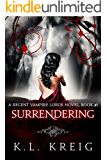 Surrendering: A Regent Vampire Lords Novel, Book #1