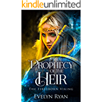 Prophecy of the Heir: A Young Adult Historical Viking Fantasy (The Firstborn Viking Book 1)