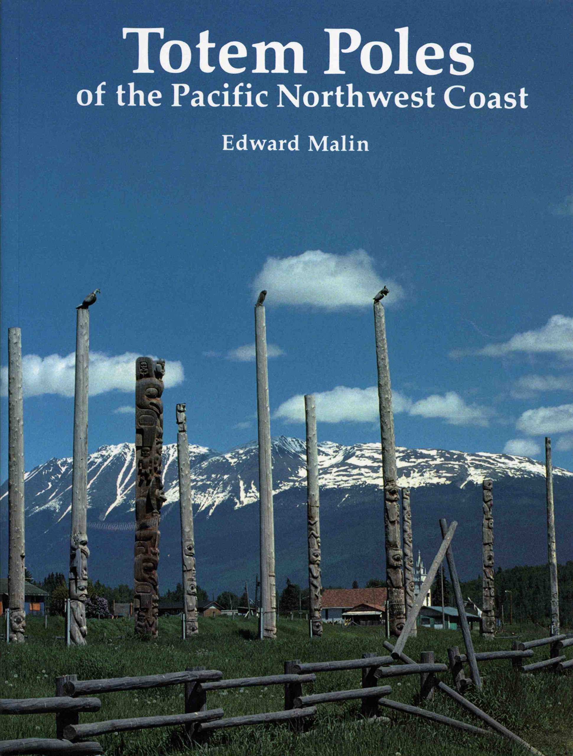 Totem Poles of the Pacific Northwest Coast PDF